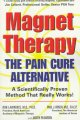 Go to record Magnet therapy : the pain cure alternative
