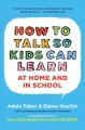 Go to record How to talk so kids can learn-- at home and in school