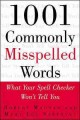 Go to record 1001 commonly misspelled words : what your spell checker w...