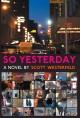 Go to record So yesterday : a novel