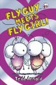 Go to record Fly Guy meets Fly Girl!