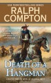 Go to record Death of a hangman : a Ralph Compton novel