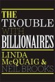 Go to record The trouble with billionaires