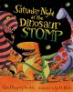 Go to record Saturday night at the dinosaur stomp