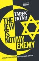 Go to record The Jew is not my enemy : unveiling the myths that fuel Mu...