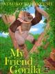 Go to record My friend gorilla