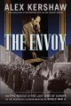 Go to record The envoy : the epic rescue of the last Jews of Europe in ...