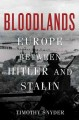 Go to record Bloodlands : Europe between Hitler and Stalin