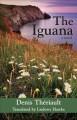 Go to record The iguana : a novel