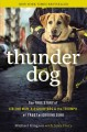 Go to record Thunder dog : the true story of a blind man, his guide dog...