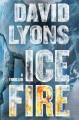 Go to record Ice fire : a thriller