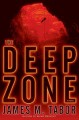 Go to record The deep zone : a novel