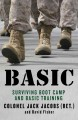 Go to record Basic : surviving boot camp and basic training