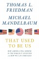 Go to record That used to be us : how America fell behind in the world ...