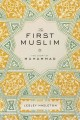Go to record The first Muslim : the story of Muhammad