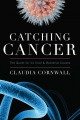 Go to record Catching cancer : the quest for its viral and bacterial ca...