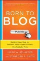 Go to record Born to blog : building your blog for personal and busines...