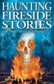 Go to record Haunting fireside stories : [ghostly tales of the paranorm...