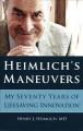 Go to record Heimlich's maneuvers : my seventy years of lifesaving inno...