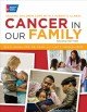Go to record Cancer in our family : helping children cope with a parent...