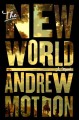 Go to record The new world : a novel