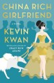 Go to record China rich girlfriend : a novel