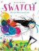Go to record Swatch : the girl who loved color