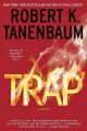 Go to record Trap : a novel