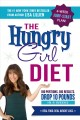 Go to record The hungry girl diet : big portions, big results : drop 10...