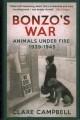 Go to record Bonzo's war : animals under fire 1939-1945