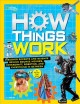 Go to record How things work : discover secrets and science behind boun...