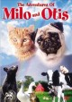 Go to record The Adventures of Milo and Otis