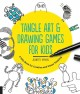 Go to record Tangle art and drawing games for kids : a silly book for c...