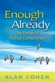 Go to record Enough already : the power of radical contentment