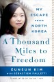 Go to record A thousand miles to freedom : my escape from North Korea