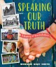 Go to record Speaking our truth : a journey of reconciliation