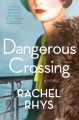 Go to record A dangerous crossing : a novel