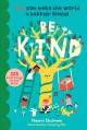 Go to record Be kind : 125 kind things to say & do : you can make the w...
