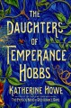 Go to record The daughters of Temperance Hobbs : a novel
