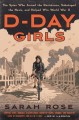 Go to record D-Day girls : the untold story of the female spies who hel...