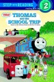 Go to record Thomas and the school trip