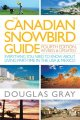 Go to record The Canadian snowbird guide : everything you need to know ...