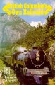 Go to record British Columbia's own railroad